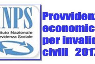 Provvidenze Economiche 2017 per Invalidi Civili